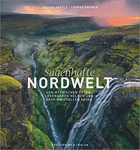 Bildband - Sagenhafte Nordwelt