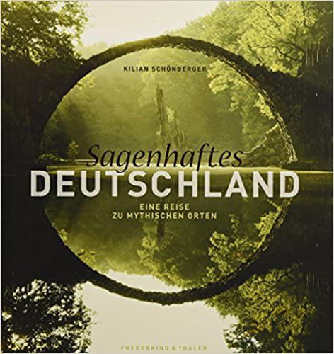 Bildband Sagenhaftes Deutschland